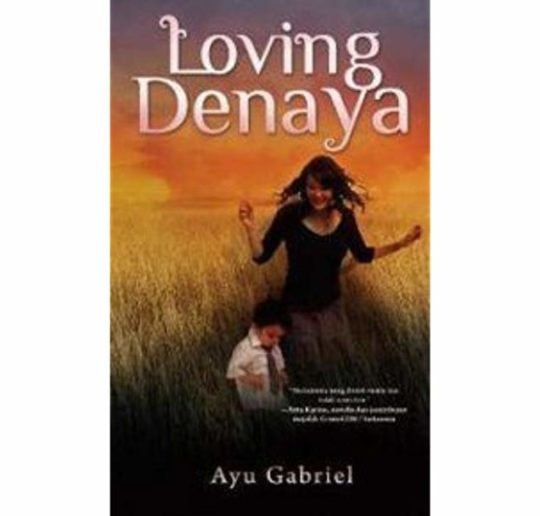 Review Novel Loving Denaya - Kisah Manis Orang Tua Tunggal
