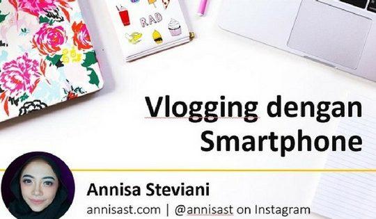 Arisan Ilmu: Vlogging dengan Smartphone