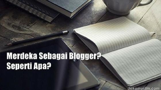 Merdeka Sebagai Blogger