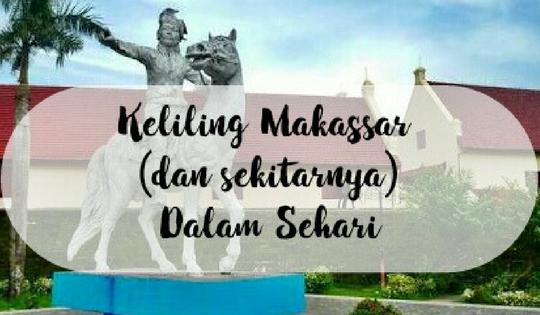 Keliling Makassar