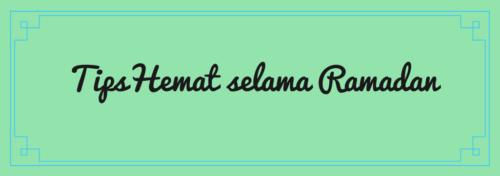 Tips Hemat Selama Ramadan