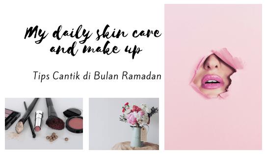 Tetap Cantik di Bulan Ramadan