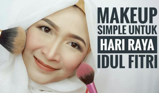 Makeup untuk Hari Raya