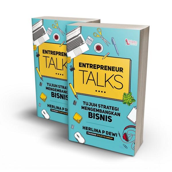 Entrepreneur Talks - 7 Strategi Mengembangkan Bisnis